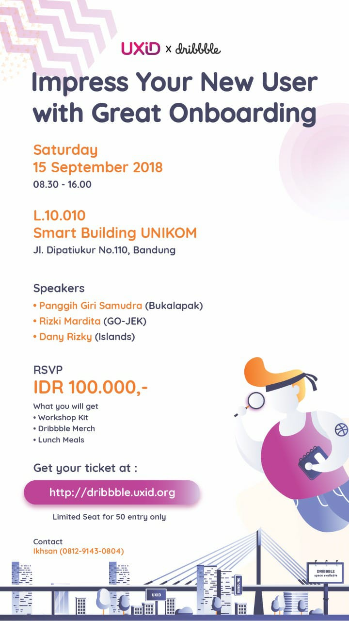 "Bandung Dribbble Meetup UXiD x Dribble ""Impress your New User With Great Onboarding"""