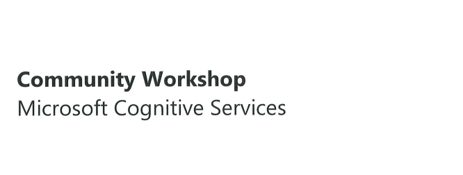 Community Workshop Microsoft Cognitive Services