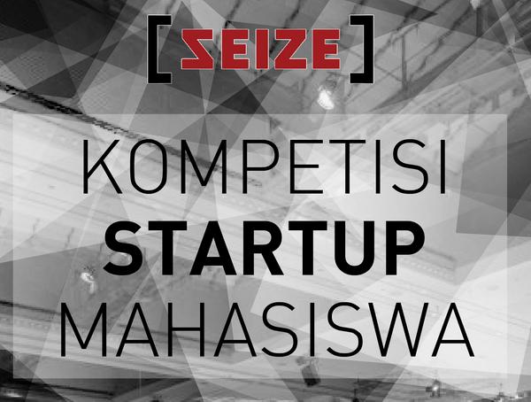 Kompetisi Startup Terbaik bagi Mahasiswa Indonesia