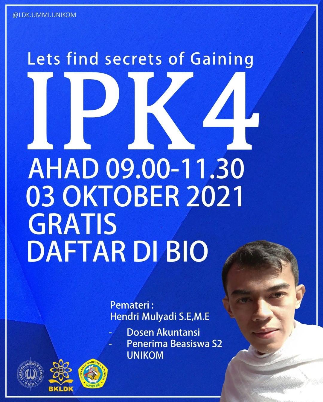 Let's Find Secrets of Gaining IPK 4