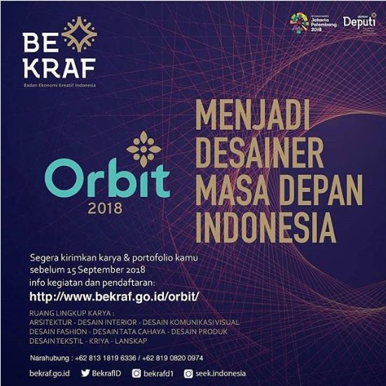 """Orbit 2018 """"Desainer Masa Depan Indonesia"""""""