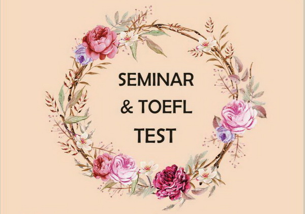 Seminar dan Test Toefl