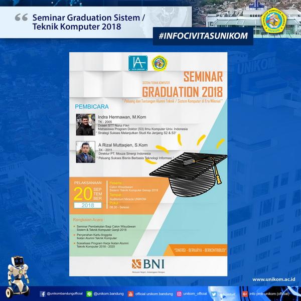 Seminar Graduation Sistem/Teknik Komputer 2018