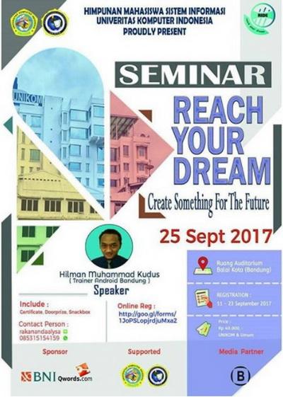 Seminar Ride-Reach Your Dream¬-Himpunan Mahasiswa Sistem Informasi Unikom