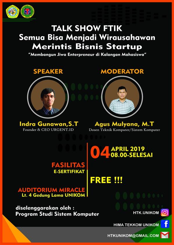 """Talkshow FTIK """"Semua Bisa Menjadi Wirausahawan Merintis Bisnis Startup"""""""
