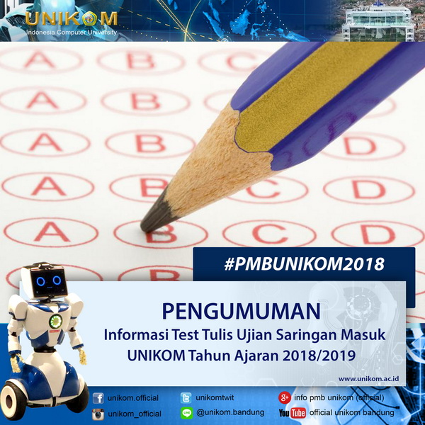 Test Tulis Ujian Saringan Masuk PMB Gelombang II UNIKOM T.A 2018/2019