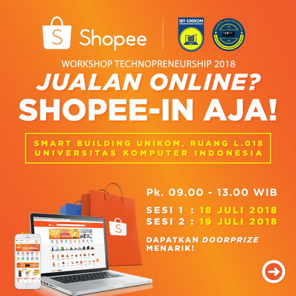Workshop Technopreneurship 2018 bersama SHOPEE
